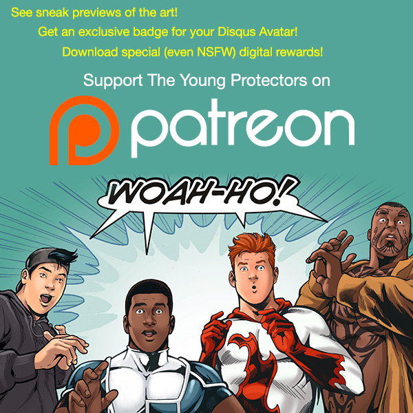 Support The Young Protectors on Patreon and get special rewards!